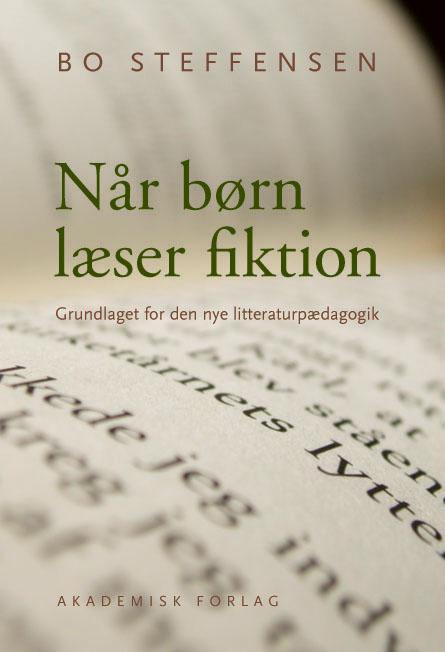bo steffensen Når børn læser fiktion (e-bog) på bogreolen.dk