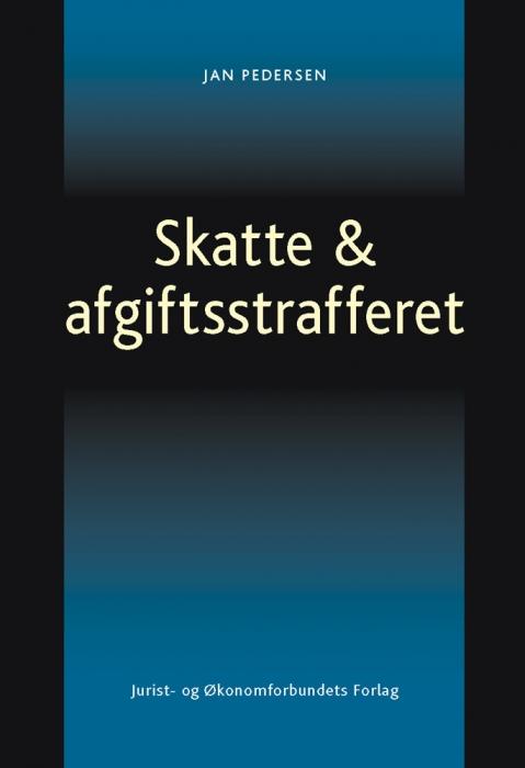 jan pedersen Skatte & afgiftsstrafferet (e-bog) fra bogreolen.dk
