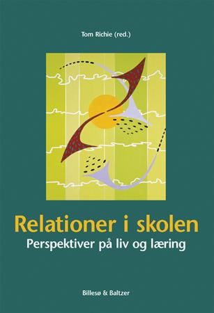 per schultz jørgensen – Relationer i skolen (e-bog) fra bogreolen.dk