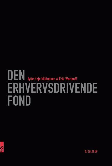 Den erhvervsdrivende fond (e-bog) fra erik werlauff fra bogreolen.dk