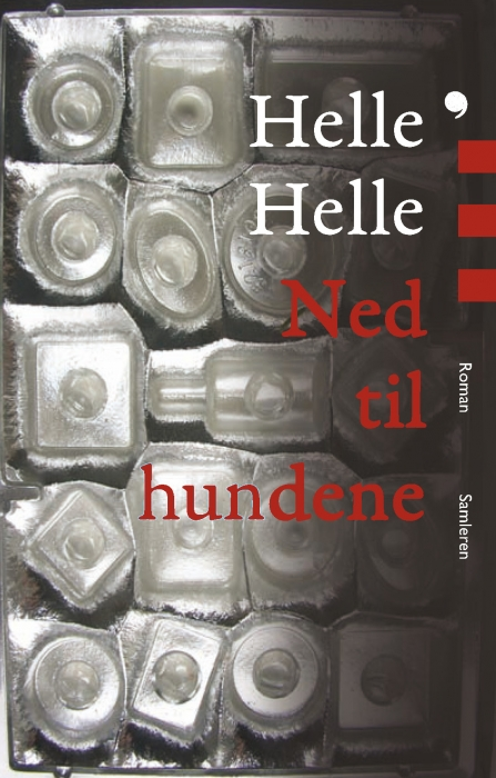 helle helle – Ned til hundene (e-bog) fra bogreolen.dk