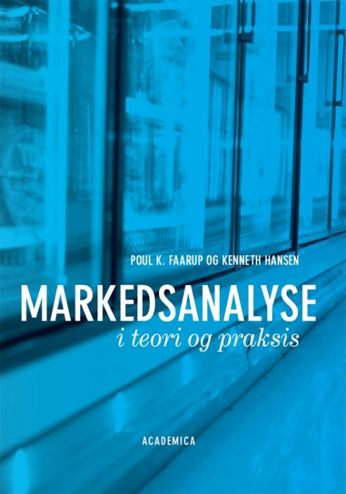 Markedsanalyse i teori og praksis (e-bog) fra kenneth hansen fra tales.dk