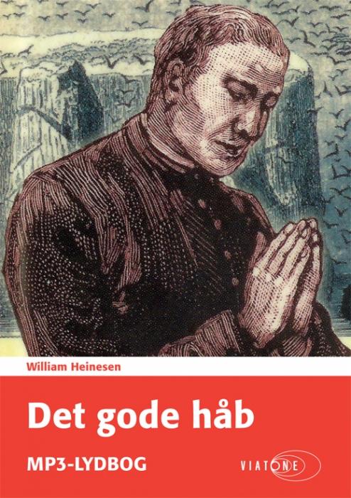 Det gode håb (lydbog) fra william heinesen på bogreolen.dk