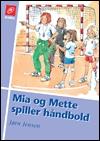 Mia og mette spiller håndbold (e-bog) fra jørn jensen fra bogreolen.dk
