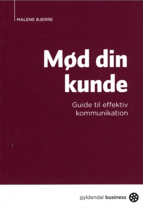 malene bjerre – Mød din kunde (e-bog) på bogreolen.dk