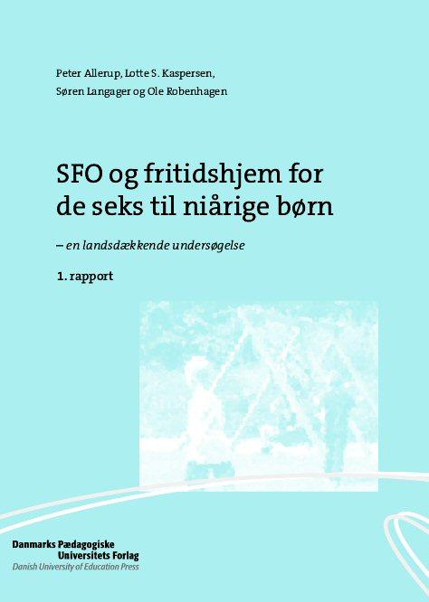 Sfo og fritidshjem for de seks til niårige børn (e-bog) fra peter allerup fra bogreolen.dk