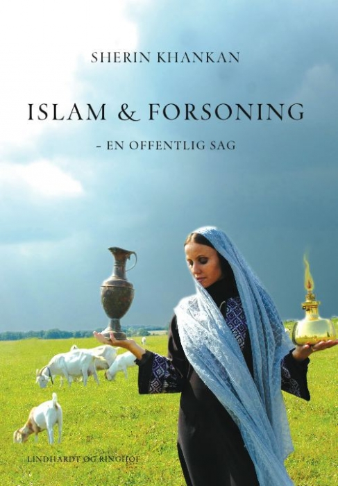sherin khankan Islam & forsoning (e-bog) på bogreolen.dk