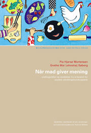 pia hjarsø mortensen – Når mad giver mening (e-bog) fra bogreolen.dk