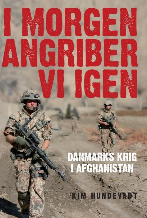 kim hundevadt – I morgen angriber vi igen (e-bog) fra bogreolen.dk