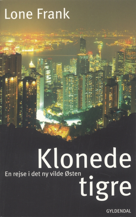 Klonede tigre (e-bog) fra lone frank på bogreolen.dk