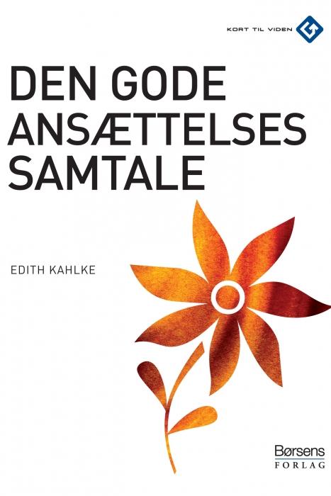 Den gode ansættelsessamtale (e-bog) fra edith kahlke på bogreolen.dk