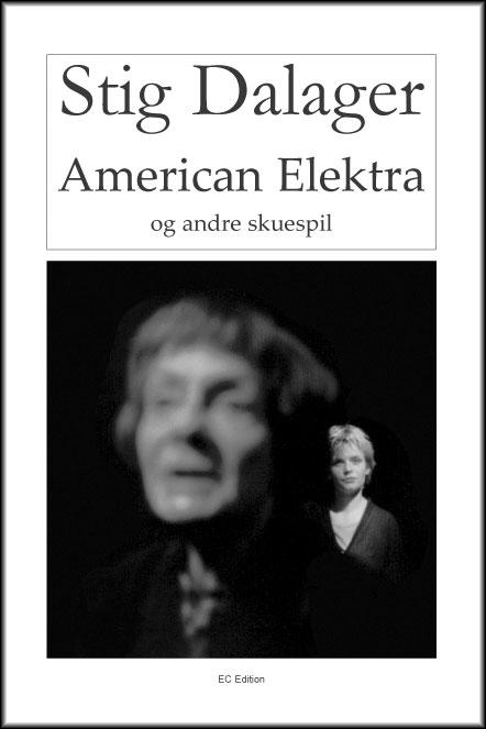 Image of   American Elektra og andre skuespil (E-bog)