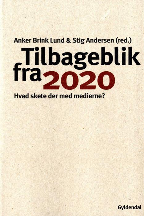 Tilbageblik fra 2020 (e-bog) fra anker brink lund fra bogreolen.dk