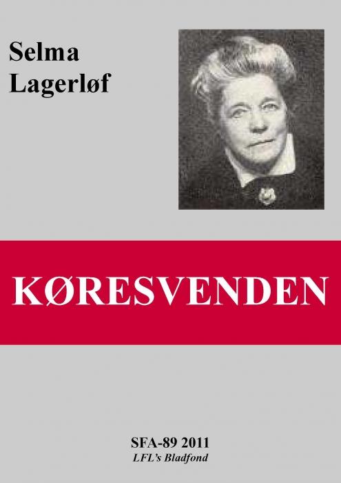 selma lagerløf – Køresvenden (e-bog) på bogreolen.dk