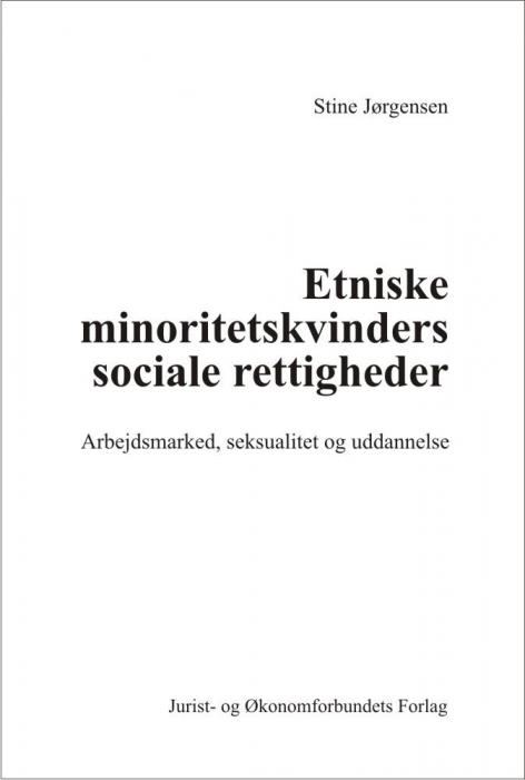 stine jørgensen – Etniske minoritetskvinders sociale rettigheder (e-bog) på bogreolen.dk