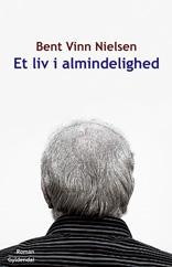 Et liv i almindelighed (e-bog) fra bent vinn nielsen fra bogreolen.dk