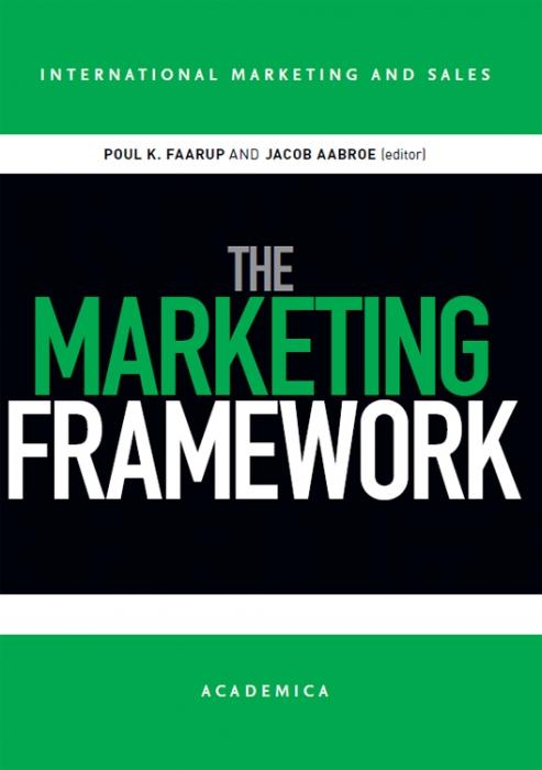 poul k. faarup The marketing framework (e-bog) fra bogreolen.dk