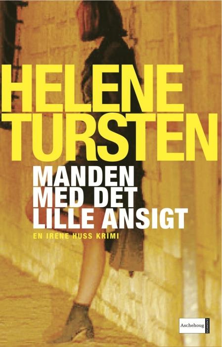 helene tursten – Manden med det lille ansigt (e-bog) på bogreolen.dk