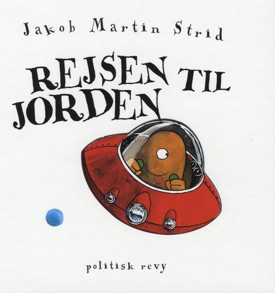 jakob martin strid Rejsen til jorden (lydbog) på tales.dk