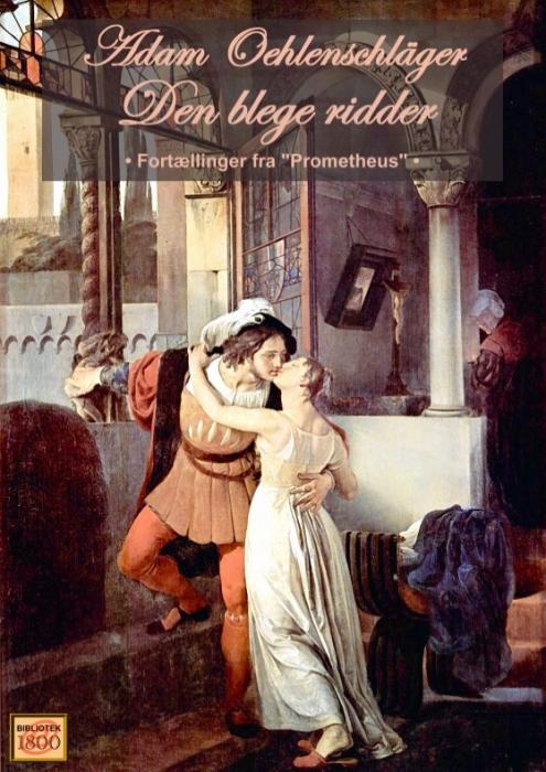 adam oehlenschläger – Den blege ridder (e-bog) på bogreolen.dk