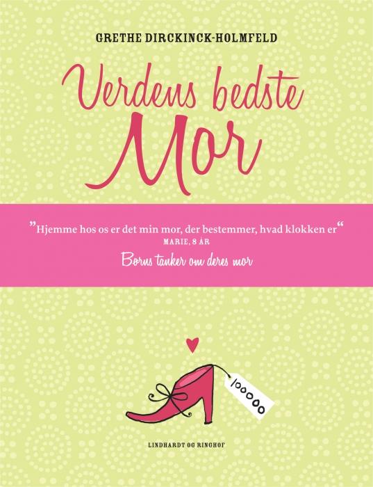 Verdens bedste mor (e-bog) fra grethe dirckinck-holmfeld på bogreolen.dk