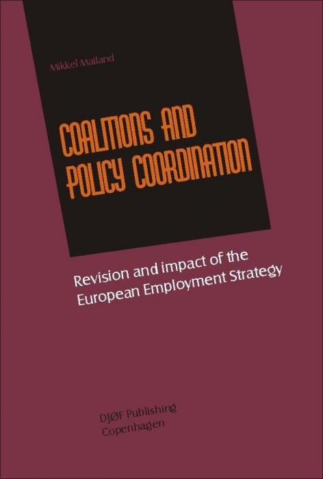 mikkel mailand – Coalitions and policy coordination (e-bog) på bogreolen.dk