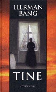 herman bang Tine (e-bog) på bogreolen.dk