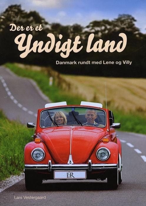 Der er et yndigt land - danmark rundt med lene og villy (e-bog) fra lars vestergaard på bogreolen.dk