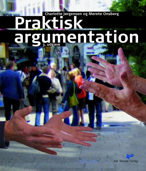 charlotte jørgensen – Praktisk argumentation (e-bog) fra bogreolen.dk