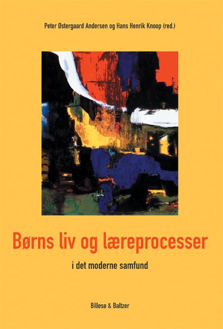 hans henrik knoop Børns liv og læreprocesser i det moderne samfund (e-bog) fra bogreolen.dk