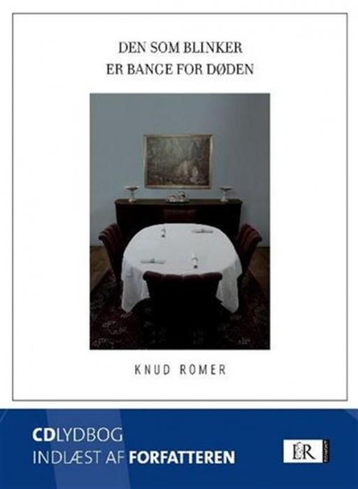 knud romer – Den som blinker er bange for døden (lydbog) på bogreolen.dk