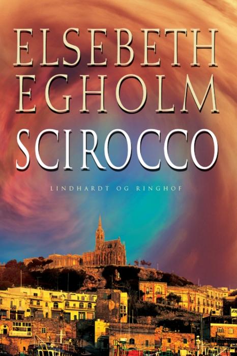 Scirocco (e-bog) fra elsebeth egholm på bogreolen.dk