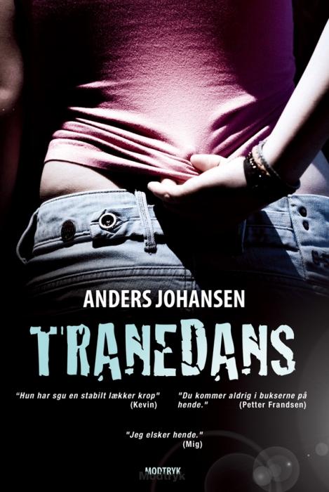 Tranedans (e-bog) fra anders johansen på tales.dk