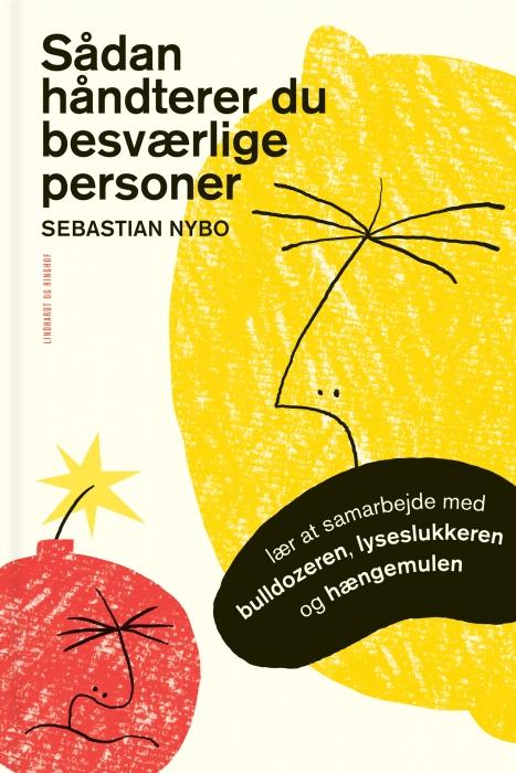 sebastian nybo Sådan håndterer du besværlige personer (e-bog) på bogreolen.dk