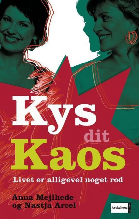 nastja arcel Kys dit kaos. livet er alligevel noget rod (e-bog) fra bogreolen.dk