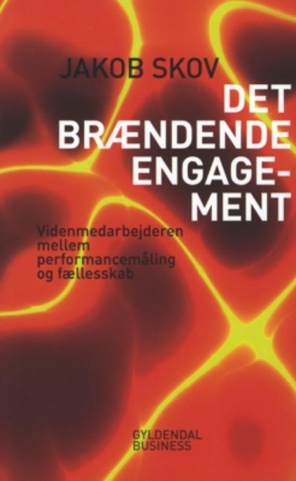 Det brændende engagement (e-bog) fra jakob skov fra bogreolen.dk