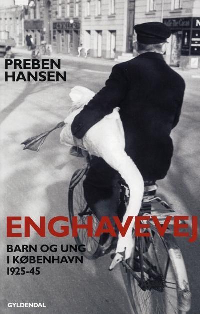 preben hansen Enghavevej: barn og ung i københavn 1925-43 (lydbog) fra bogreolen.dk