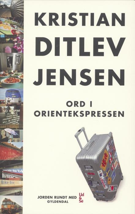 kristian ditlev jensen – Ord i orientekspressen (e-bog) fra bogreolen.dk