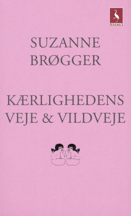 suzanne brøgger Kærlighedens veje & vildveje (e-bog) fra bogreolen.dk