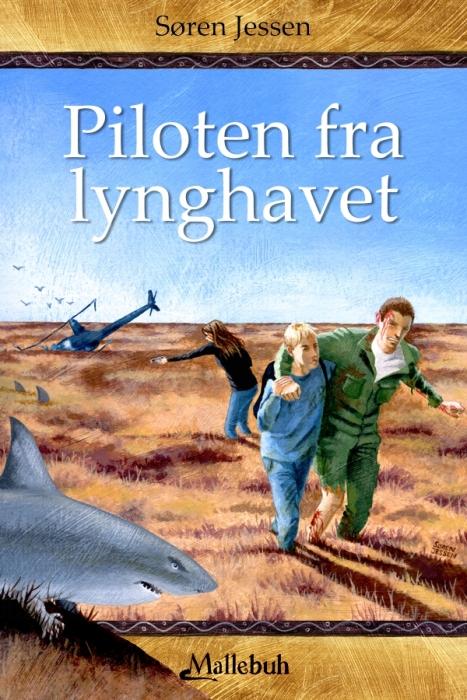 Piloten fra lynghavet (e-bog) fra søren jessen på bogreolen.dk