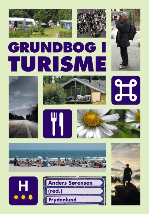 Grundbog i turisme (e-bog) fra anders sørensen fra bogreolen.dk