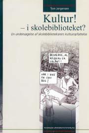 tom jørgensen – Kultur! - i skolebiblioteket? (e-bog) på tales.dk