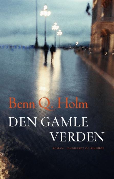 Den gamle verden (e-bog) fra benn q. holm på tales.dk