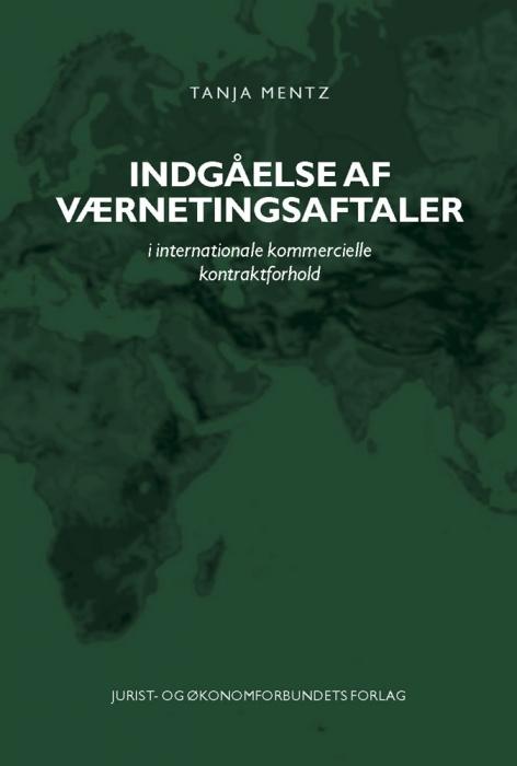 tanja mentz – Indgåelse af værnetingsaftaler (e-bog) på bogreolen.dk