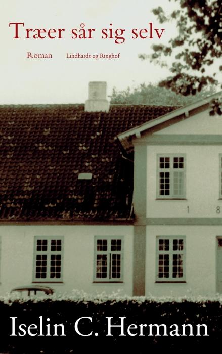 iselin c. hermann – Træer sår sig selv (e-bog) på bogreolen.dk
