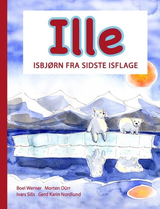 Ille isbjørn fra sidste isflage (e-bog) fra morten dürr på bogreolen.dk