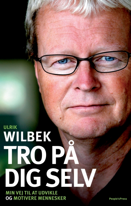 Tro på dig selv (e-bog) fra ulrik wilbek på bogreolen.dk