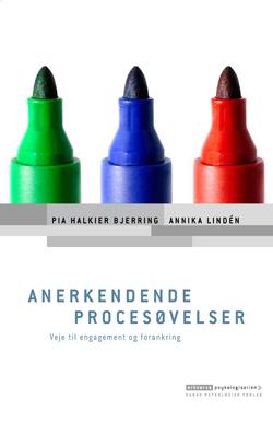 pia halkier bjerring Anerkendende procesøvelser (e-bog) på bogreolen.dk