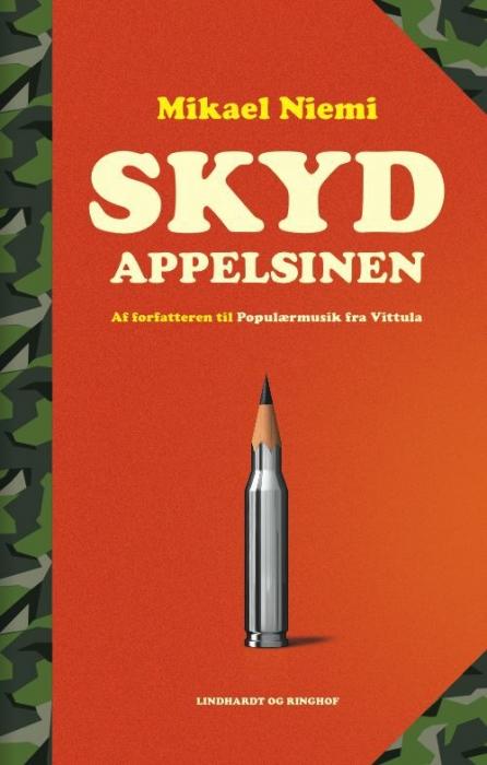 mikael niemi – Skyd appelsinen (e-bog) på bogreolen.dk