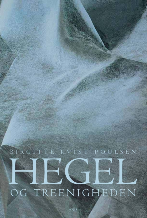 birgitte kvist poulsen – Hegel og treenigheden (e-bog) fra bogreolen.dk